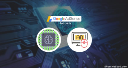 Google AdSense Auto Ads: Everything You Need To Know