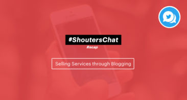Selling Services Through Blogging – A #ShoutersChat Recap