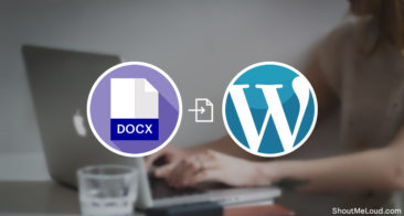 Here Is The Fastest Method To Import Content From Docx To WordPress