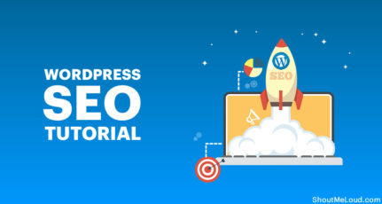 WordPress SEO Tutorial (From Beginner To Advanced Guide) – 2020