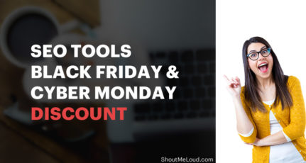 Top Black Friday/Cyber Monday Deals For SEO Tools – 2020 Edition