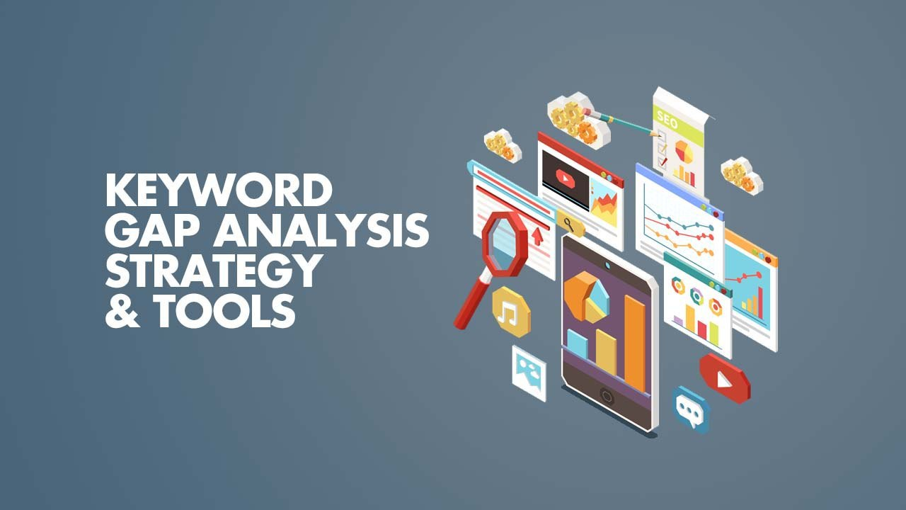 keyword gap analysis strategy and tools