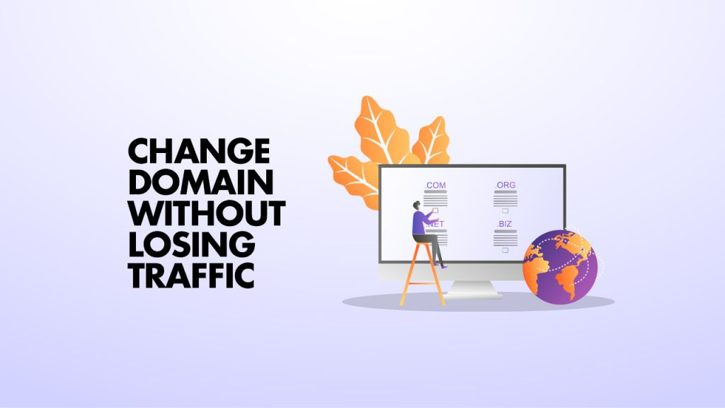 Changing Domain without losing traffic