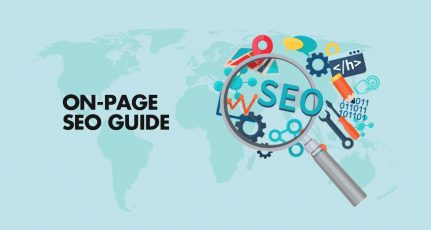 On-Page SEO Guide To Rank On The First Page – 2021 Edition
