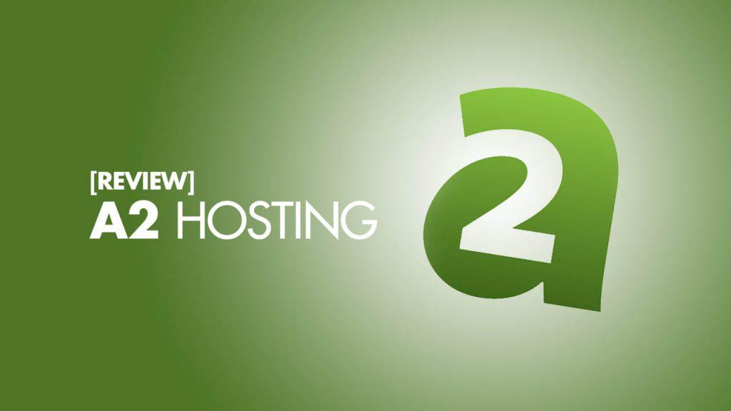 A2Hosting Review