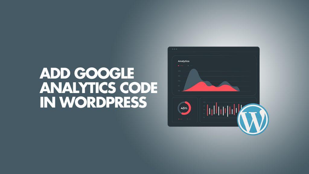 Add Google Analytics Code In WordPress