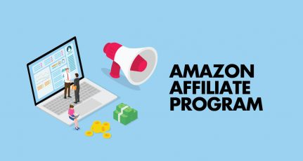 Making Money With Amazon Affiliate Program: The Ultimate Beginner's Guide