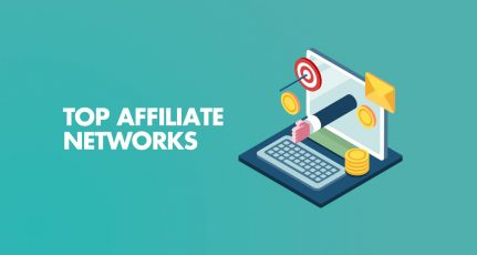 10+ Best Affiliate Networks & Marketing Platforms of 2021 [Mega List]