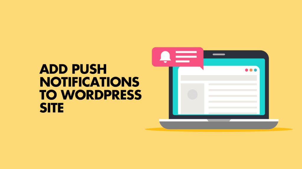 Browser Push Notifications WordPress
