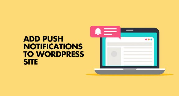 Browser Push Notifications WordPress
