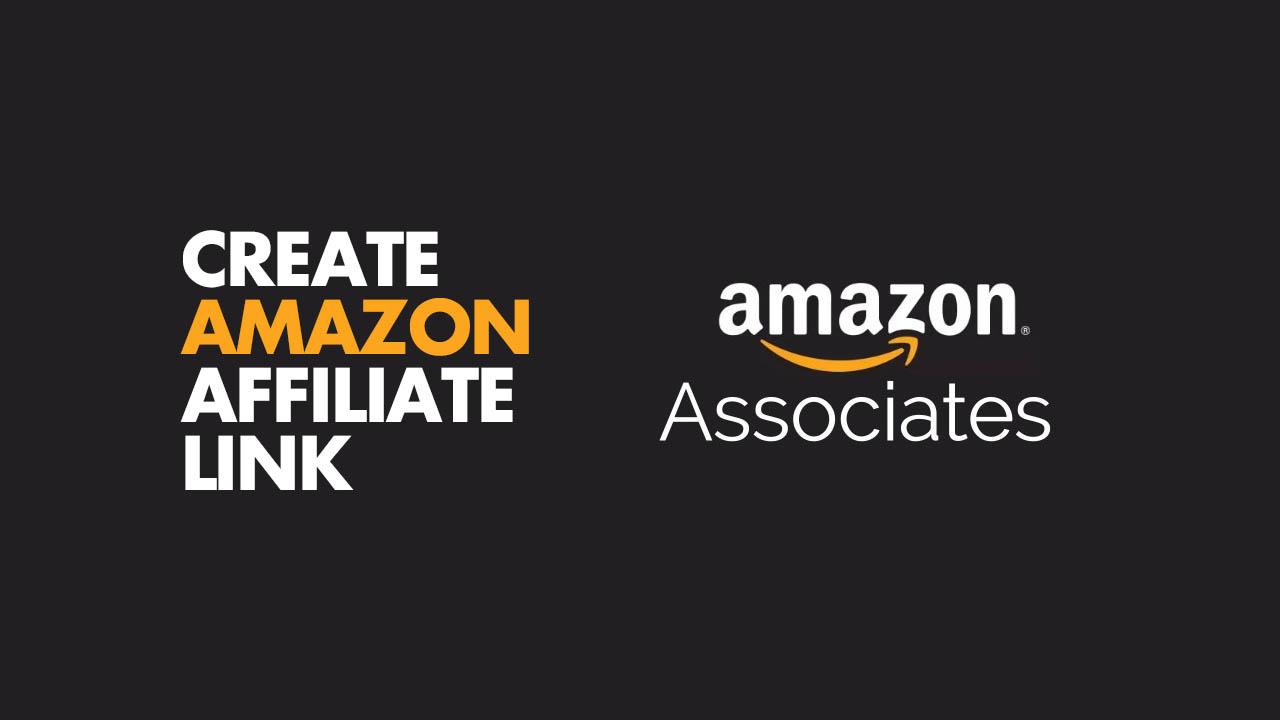 Create Amazon Affiliate Link
