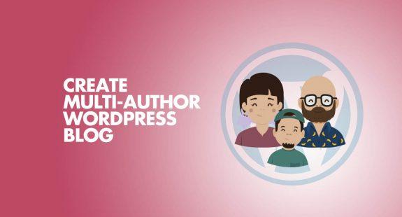 Create Multi-Author WordPress Blog