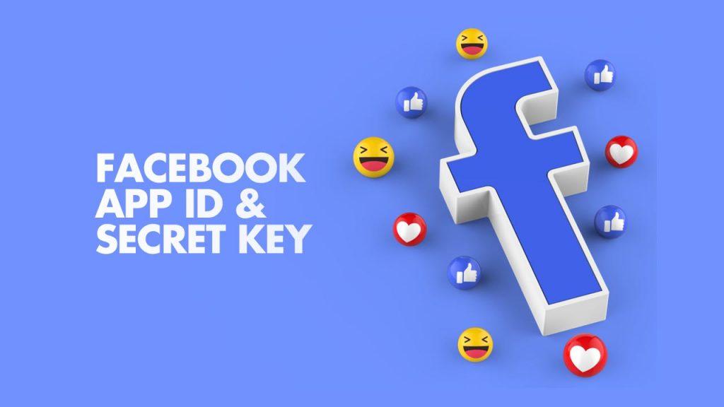 Facebook App ID & Secret Key