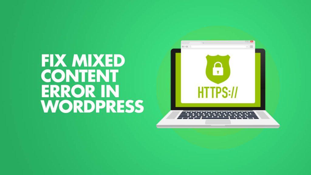 Fix Mixed Content Error in WordPress