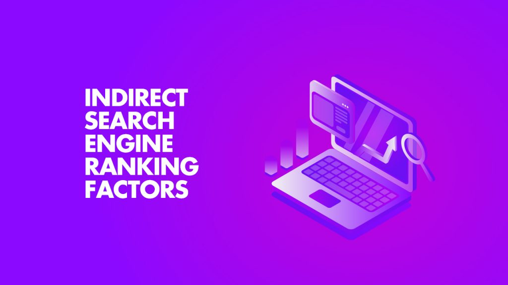 Indirect Search Engine Ranking Factors
