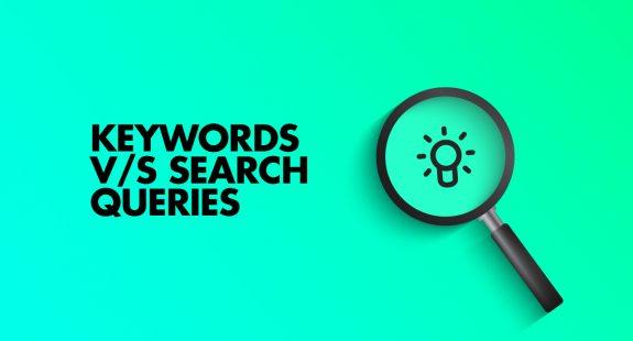 Keywords Vs Search Queries