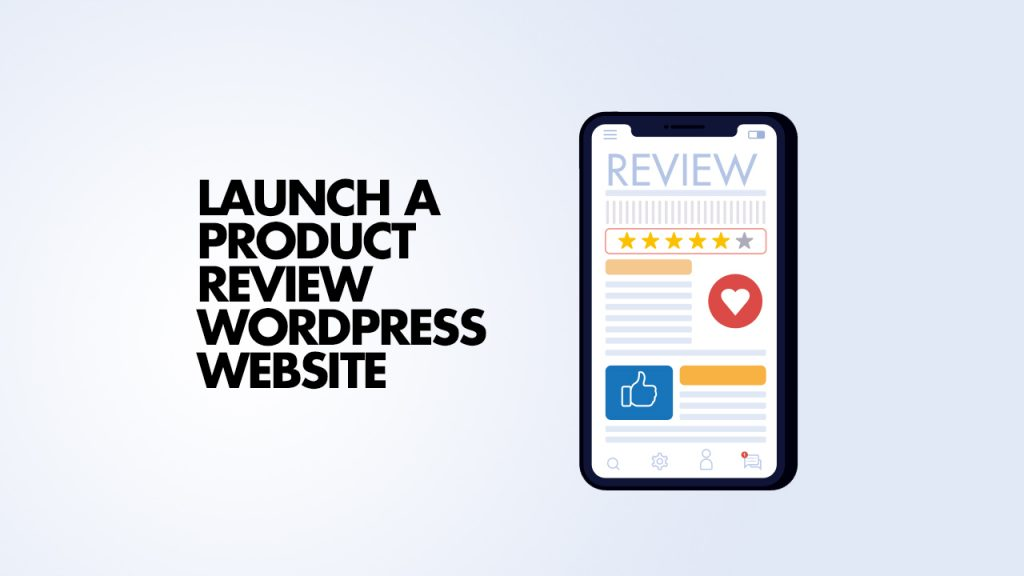 Launch Product Review WordPress Site