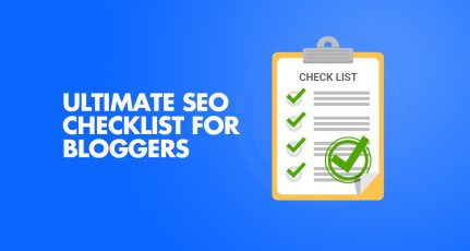The SEO Checklist Every Blogger MUST Follow