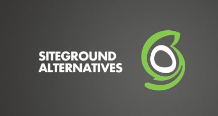 5 Best SiteGround Alternatives in 2020 (Cheaper or Better)