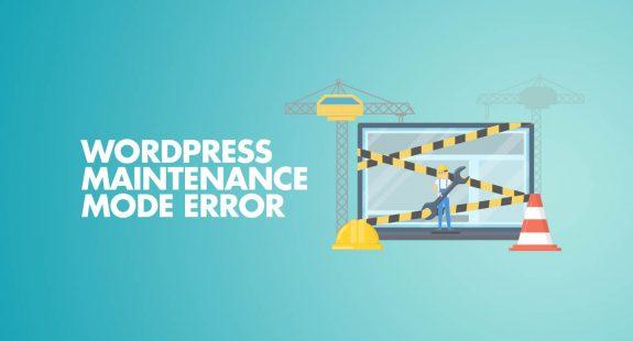WordPress Maintenance Mode Error