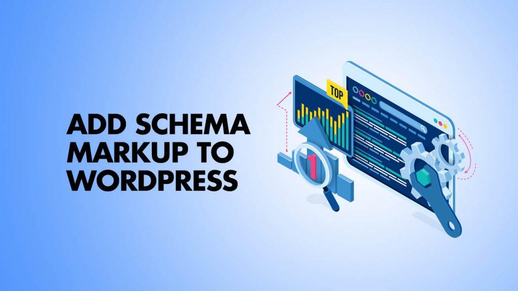 Add Schema Markup To WordPress