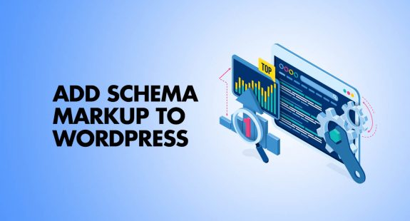 Add Schema Markup To WordPress