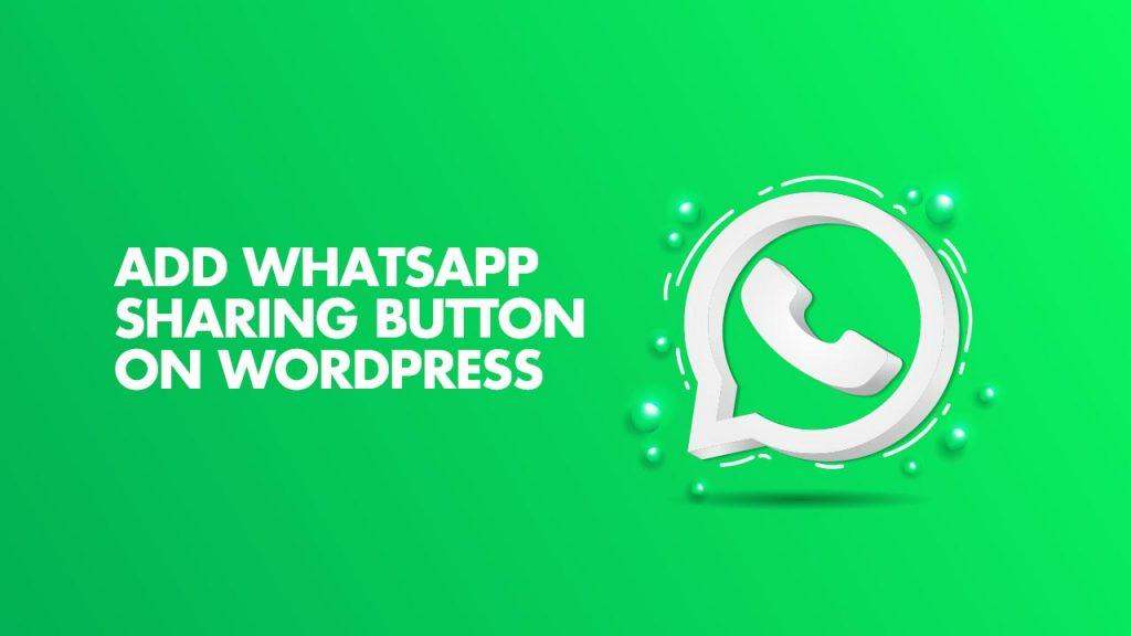 Add WhatsApp Sharing Button On WordPress