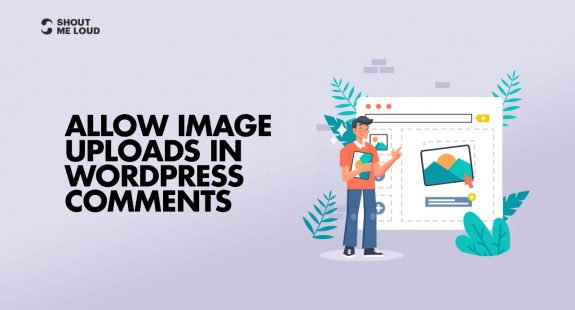 Allow Image Uploads In WordPress Comments