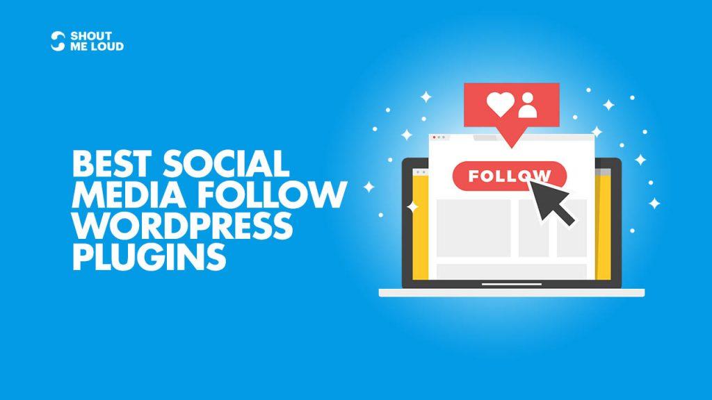 Best Social Media Follow WordPress Plugins