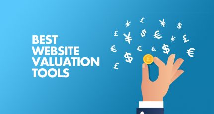 How Much is My Website Worth? Best Website Valuation Tools