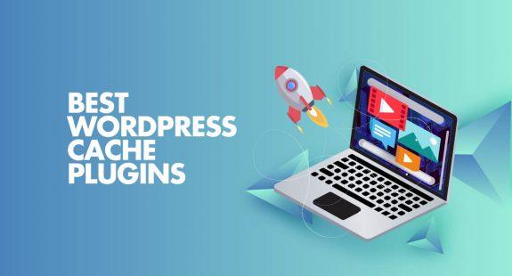 Best WordPress Cache Plugins