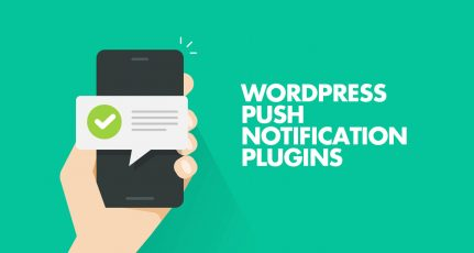 4 Best WordPress Push Notification Plugins For Web + Mobile