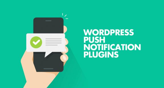 Best WordPress Push Notification Plugins