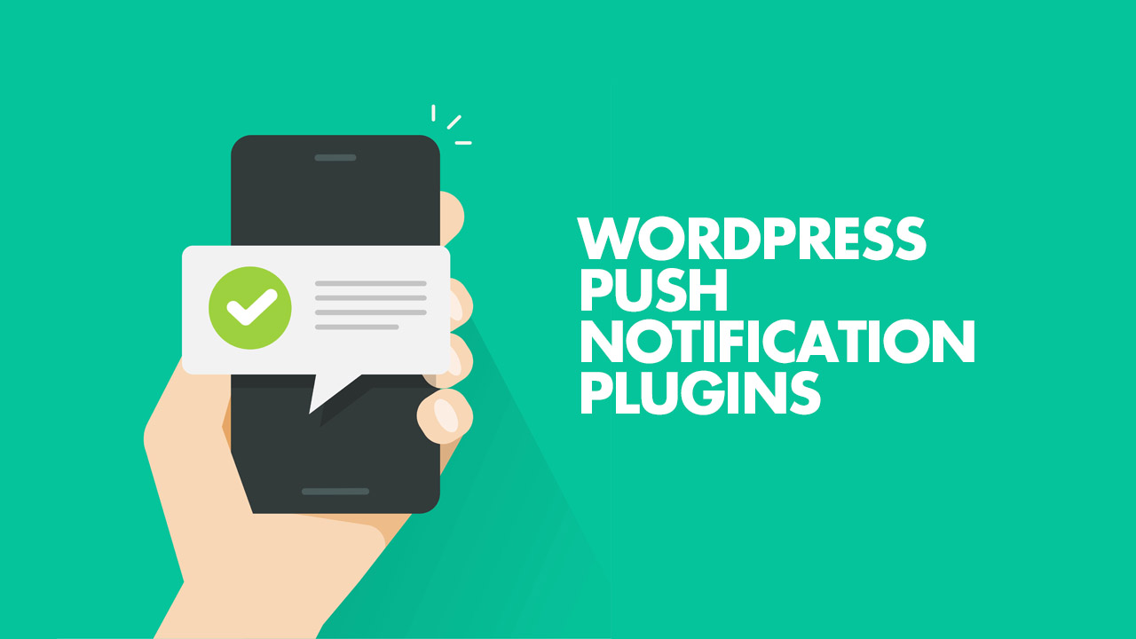 Best WordPress Push Notification Plugins