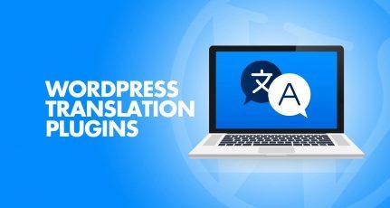 6 Best WordPress Translation Plugins For A Multilingual Website