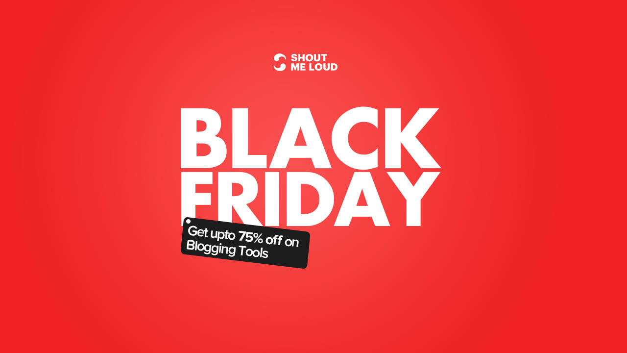 Black Friday Blogging Tools Deals