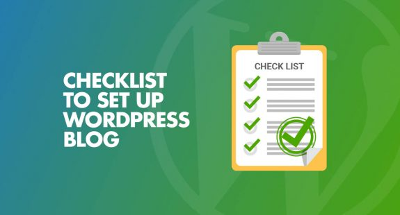 Checklist Set Up WordPress Blog