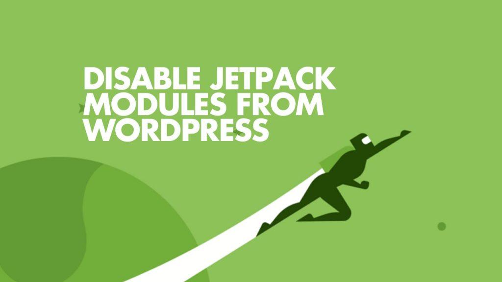 Disable JetPack Modules on WordPress