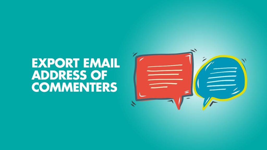 Export Email Address of Commenters in WordPress