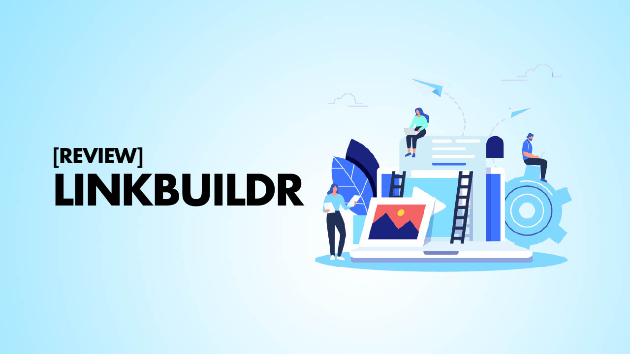 LinkBuildr Review