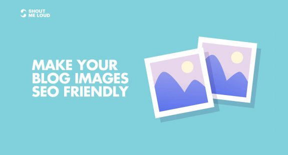 Make Blog Images SEO Friendly