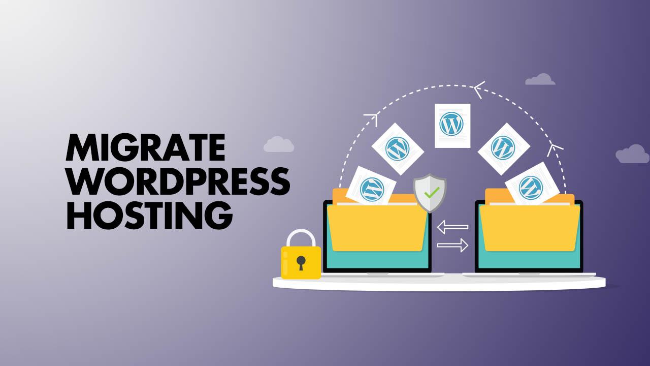 Migrate WordPress Hosting