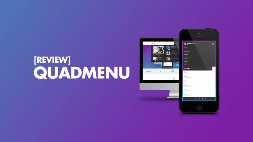 QuadMenu Review