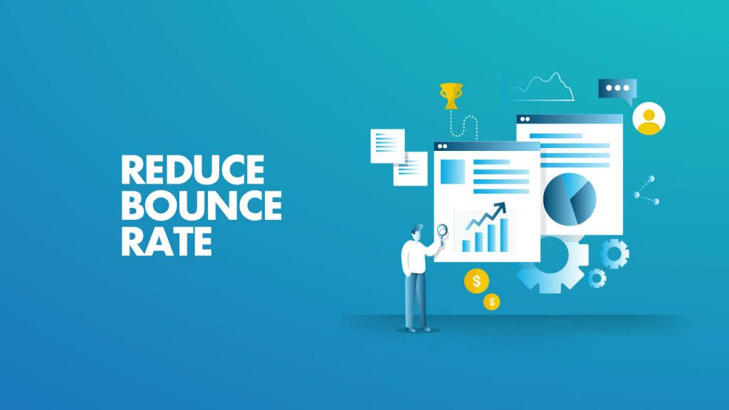 Reduce Bounce Rate for your blog and website