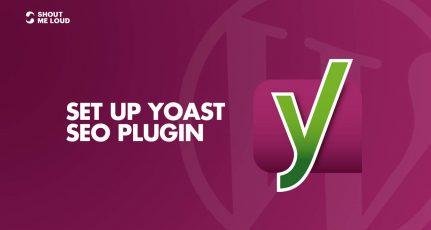 How To Set Up Yoast SEO Plugin (Tutorial)