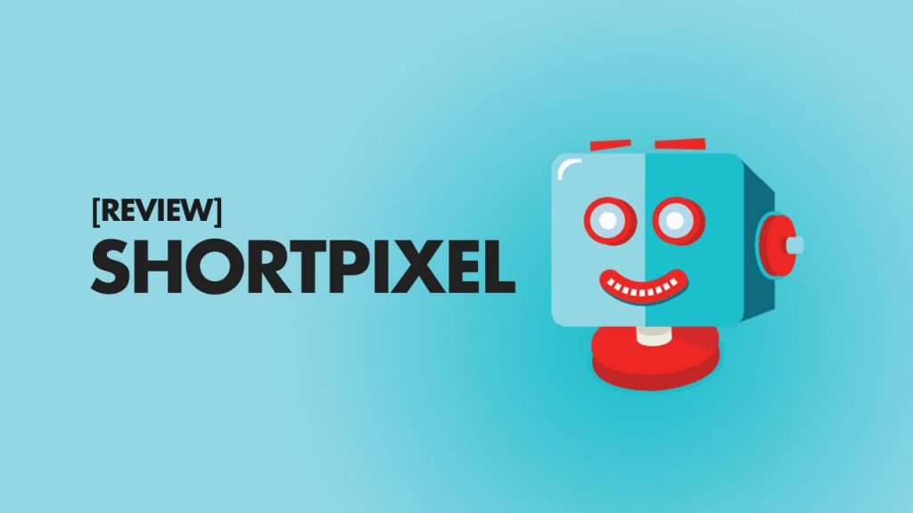 ShortPixel Review