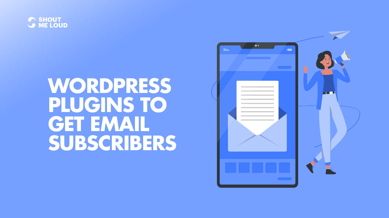 WordPress Plugins To Get Email Subscribers