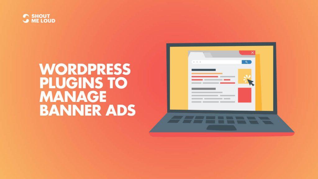 WordPress Plugins To Manage Banner Ads