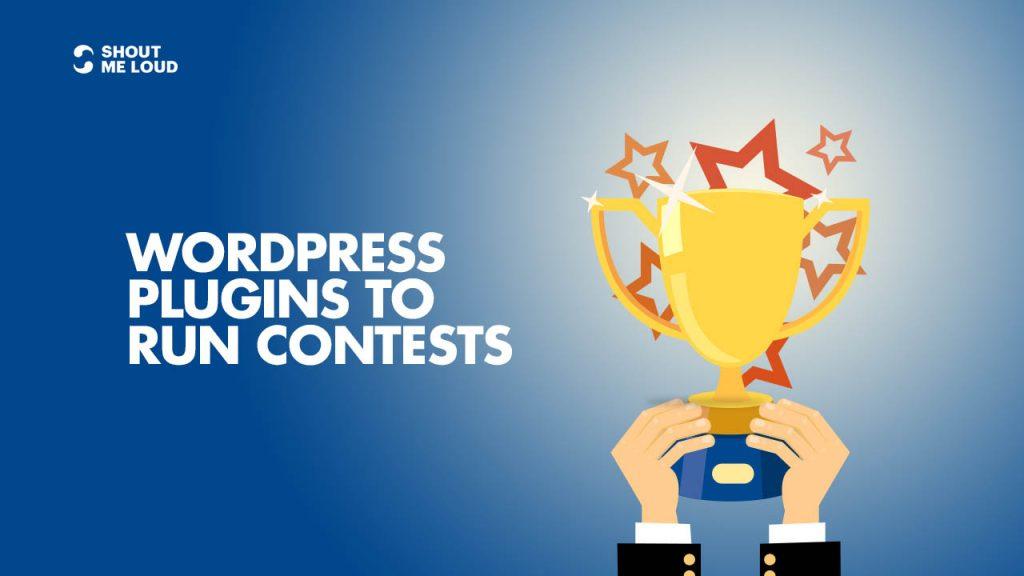 WordPress Plugins To Run Contests