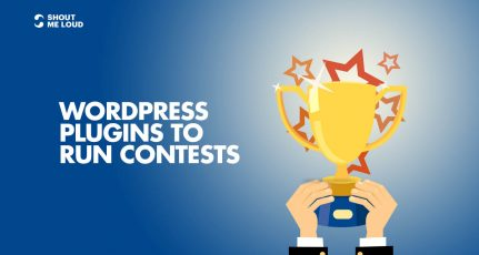 Top 5 WordPress Plugins To Run Contests & Sweepstakes On Your Blog